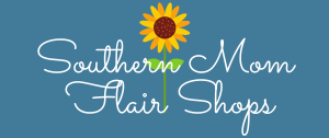 Southern Mom Flair Shops